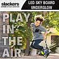 Slackers Sky Board LED Underglow