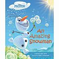 FROZEN: An Amazing Snowman by Barbara Jean Hicks