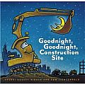 Goodnight, Goodnight, Construction Site by Sherri Duskey Rinker