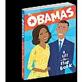 The Obamas: A Lift the Flap Book